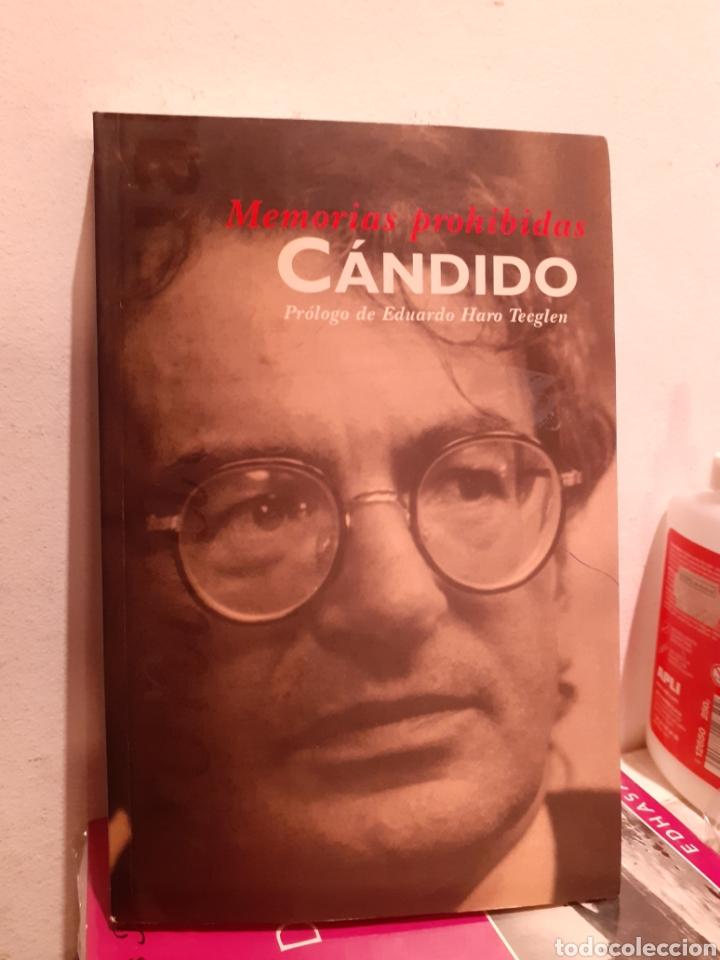 MEMORIAS PROHIBIDAS CÁNDIDO (Libros Nuevos - Literatura - Biografías)