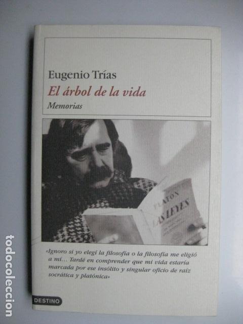 LIBRO - EL ARBOL DE LA VIDA MEMORIAS - ED. DESTINO - EUGENIO TRIAS - NUEVO 1ª EDICION (Libros Nuevos - Literatura - Biografías)