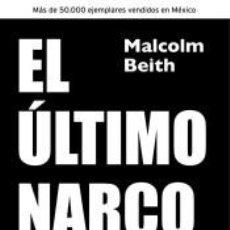 Libros: ÚLTIMO NARCO, EL. SU CAPTURA. Lote 206767246