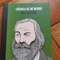 Libros: CRÓNICA DE MÍ MISMO. WALT WHITMAN. Lote 210055761