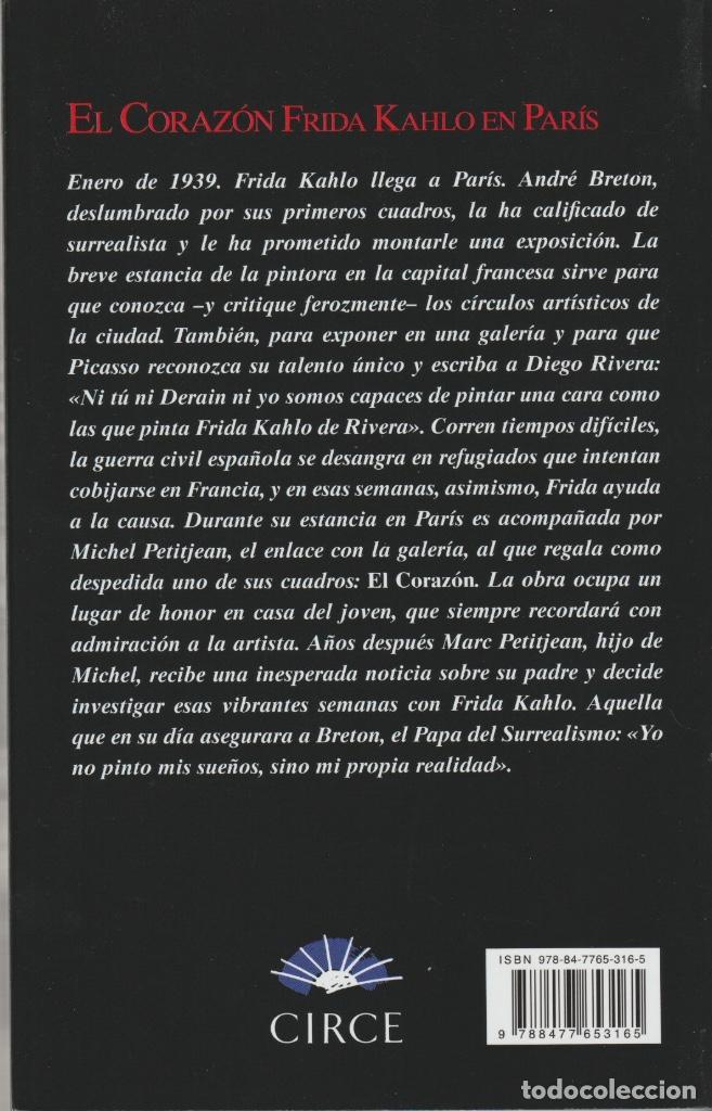 Libros: El corazón. El amor secereto de Frida Kahlo en París de Marc Petitjean - Foto 2 - 210193665