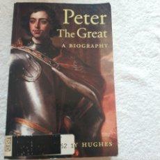 Libros: PETER THE GREAT BIOGRAFÍA.. Lote 210372296