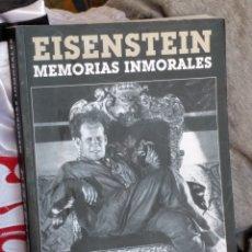 Livres: EINSENSTEIN. MEMORIAS INMORALES.. Lote 213606023