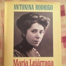 Livres: MARÍA LEJÁRRAGA UNA MUJER EN LA SOMBRA. Lote 215320650