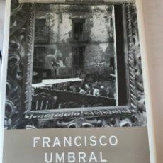 Livros: DÍAS FELICES EN ARGÜELLES DE FRANCISCO UMBRAL. EDITORIAL PLANETA. Lote 217775248