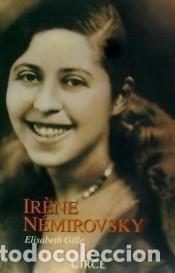 IRÈNE NÉMIROVSKY (Libros Nuevos - Literatura - Biografías)
