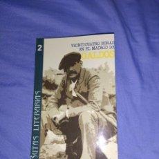 Libros: LIBRO RUTAS LITERARIAS (24 HORAS EN EL MADRID DE GALDOS). Lote 218538896