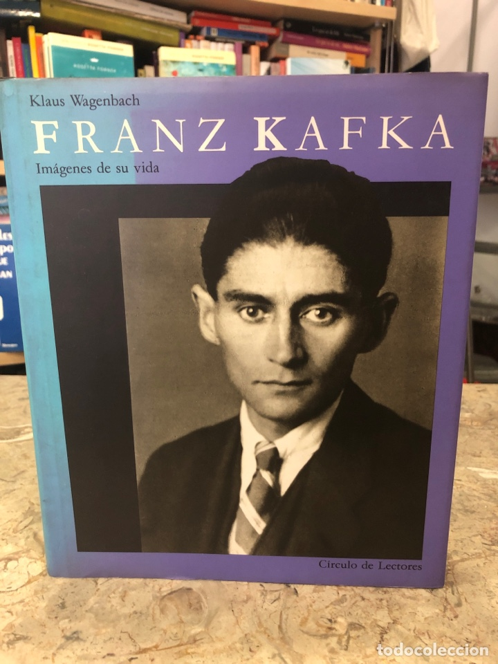 FRANZ KAFKA. IMÁGENES DE SU VIDA (Libros Nuevos - Literatura - Biografías)