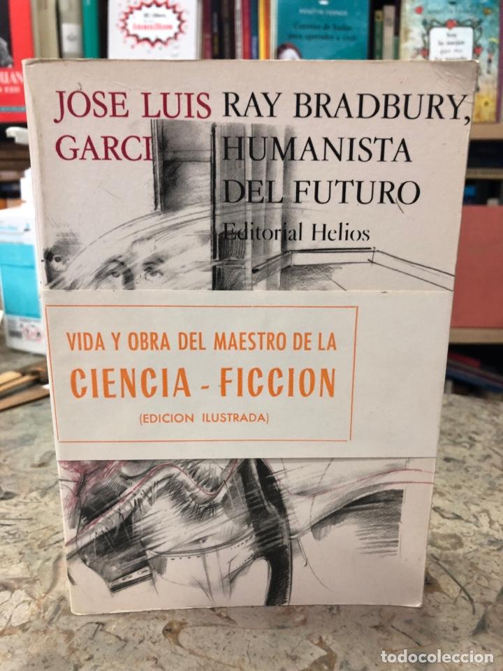 RAY BRADBURY, HUMANISTA DEL FUTURO (Libros Nuevos - Literatura - Biografías)