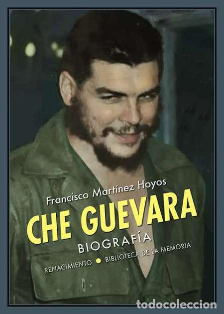 CHE GUEVARA. FRANCISCO MARTÍNEZ HOYOS (Libros Nuevos - Literatura - Biografías)