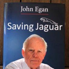 Libros: SAVING JAGUAR. JOHN EGAN. Lote 220482493