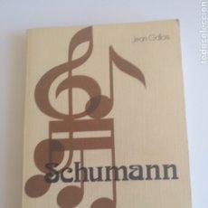 Libros: SCHUMANN, JEAN GALLOIS. ESPASA-CALPE.EDICIÓN AÑON1975. Lote 220652052
