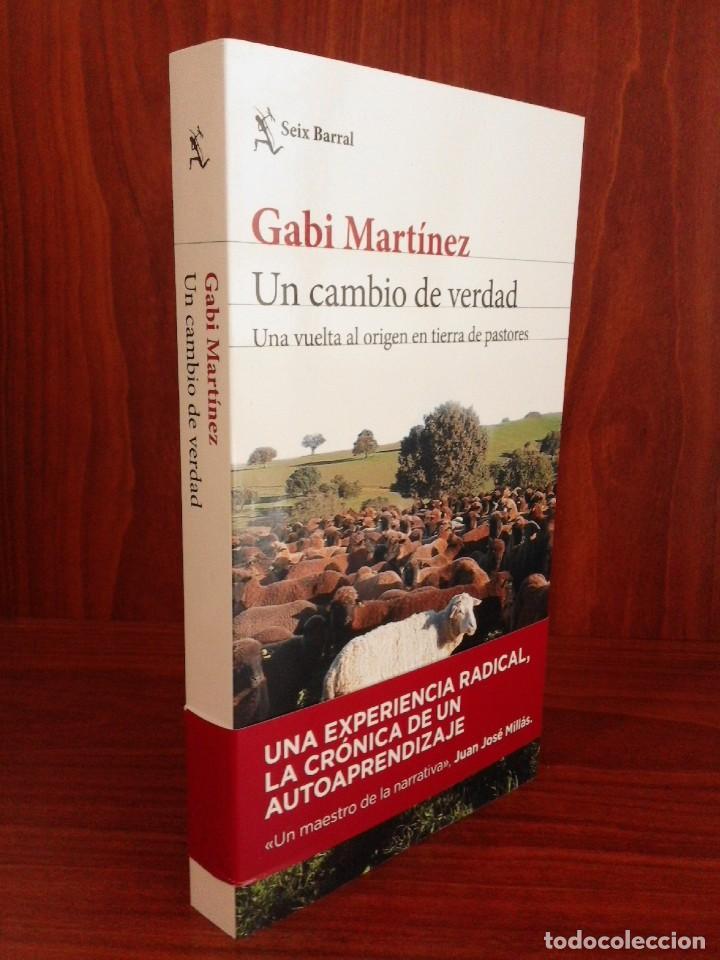 GABI MARTÍNEZ - UN CAMBIO DE VERDAD - SEIX BARRAL 2020 (1ª EDICIÓN) NUEVO (Libros Nuevos - Literatura - Biografías)