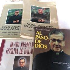 Libros: LOTE DE JOSÉ MARÍA ESCRIVA DE BALAGUER. Lote 222218878