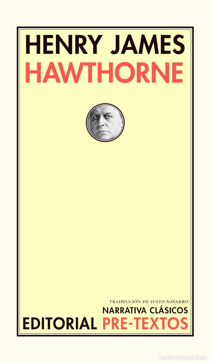 HENRY JAMES.HAWTHORNE (Libros Nuevos - Literatura - Biografías)