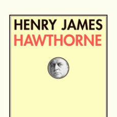 Libros: HENRY JAMES.HAWTHORNE. Lote 222340500