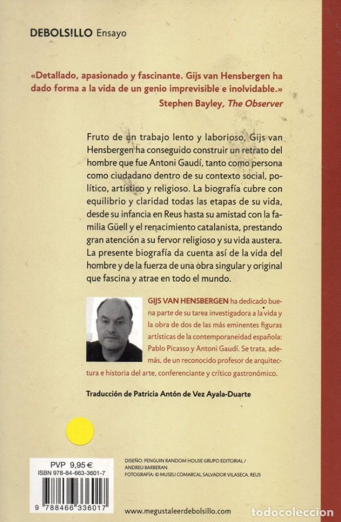 Libros: ANTONI GAUDI de GIJS VAN HENSBERGEN - PENGUIN RANDOM HOUSE, DEBOLSILLO, 2018 (NUEVO) - Foto 2 - 222501591