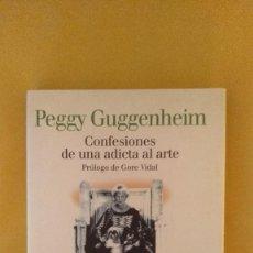 Livres: CONFESIONES DE UNA ADICTA AL ARTE - PEGGY GUGGENHEIM (LUMEN, 2002). Lote 223499422