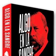Livres: ALGO EN LA SANGRE LA BIOGRAFÍA SECRETA DE BRAM STOKER, EL HOMBRE QUE ESCRIBIÓ DRÁCULA DAVID J. SKAL. Lote 224766730