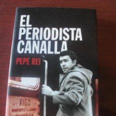Libros: PEPE REI EL PERIODISTA CANALLA / EUSKADI GALICIA ETA CLOACAS DEL ESTADO GAL - ENVIO GRATIS. Lote 225327585