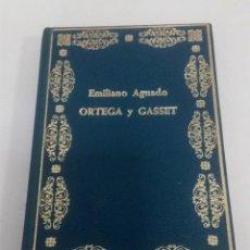 Libros: JOSÉ ORTEGA Y GASSET. EMILIANO AGUADO.. Lote 225330718