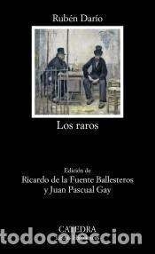LOS RAROS (Libros Nuevos - Literatura - Biografías)