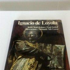 Libros: IGNACIO DE LOYOLA. KARL RAHNER. Lote 225562400