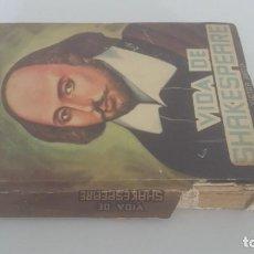 Libros: LA VIDA DE SHAKESPEARE. VICTOR HUGO. Lote 227699275