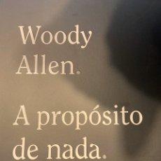 Libros: A PROPÓSITO DE NADA. Lote 228393390
