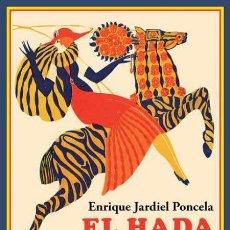 Libros: EL HADA CURIOSIDAD. ENRIQUE JARDIEL PONCELA.. Lote 230459880