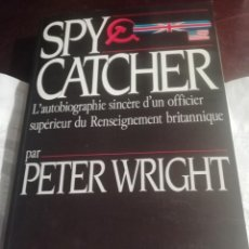 Libros: SPY CATCHER EN INGLÉS DE PETER WRIGHT. Lote 230813370