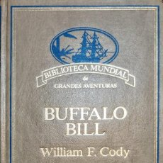 Libros: BUFFALO BILL (WILLIAM F.CODY).166 PÁGINAS. Lote 231226270