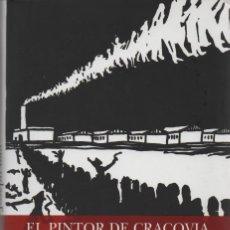 Libros: EL PINTOR DE CRACOVIA. JOSEPH BAU. EDICIONES B. 1ªEDICIÓN. 2008. NUEVO.. Lote 232339170