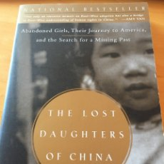 Libros: THE LOST DAUGHTERS OF CHINA. Lote 232675500