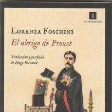 Livres: EL ABRIGO DE PROUST. HISTORIA DE UNA OBSESIÓN LITERARIA DE LORENZA FOSCHINI. Lote 233504875