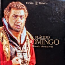 Libros: PLACIDO DOMINGO.HISTORIA DE UNA VOZ. Lote 234425155