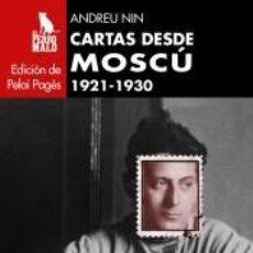 Libros: CARTAS DESDE MOSCÚ. 1921-1930. Lote 234493220