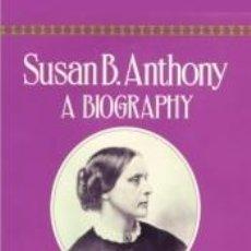 Libros: SUSAN B. ANTHONY. Lote 234632885