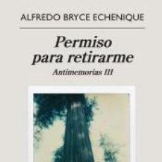 Libros: PERMISO PARA RETIRARME. Lote 235687945