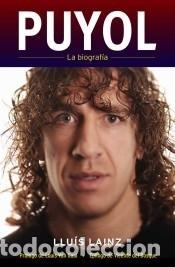 PUYOL: LA BIOGRAFÍA (Libros Nuevos - Literatura - Biografías)