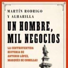 Libros: UN HOMBRE, MIL NEGOCIOS. Lote 236348535