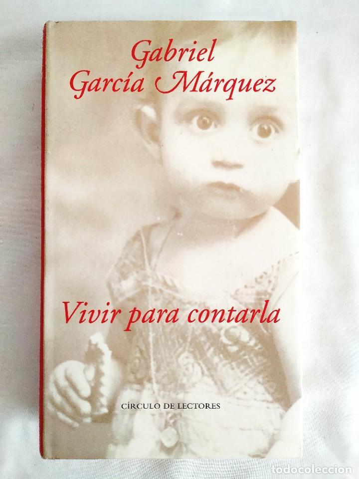 GARCÍA MÁRQUEZ: VIVIR PARA CONTARLA - NUEVO (Libros Nuevos - Literatura - Biografías)