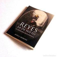 Libros: REYES LA DE NIETO. LA MEMORIA RECUPERADA. PRÓLOGO DE DANIEL PINEDA NOVO. GELVES. Lote 260610360