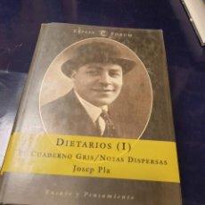 Libros: DIETARIOS (I) EL CUADERNO GRIS NOTAS DISPERSAS. Lote 244012120