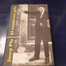 Libros: EL CUADERNO GRIS JOSEP PLA. Lote 244400420