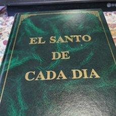 Libros: EL SANTO DE CADA DÍA, POR LOS HERMANOS JUSTO Y RAFAEL M. LÓPEZ MELÚS, SACERDOTES. Lote 244638360