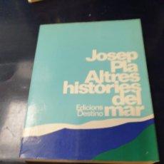 Libros: ALRES HISTORIES DEL MARR JOSEP PLA. Lote 245072095