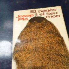Libros: EL PAGÉS I EL SEU MON JOSEP PLA. Lote 245072335