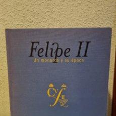 Libros: FELIPE II,UN MONARCA Y SU EPOCA. Lote 246596640