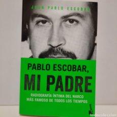 Libros: MI PADRE D PABLO ESCOBAR. Lote 253211060